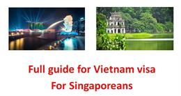 Fully Guide to get Vietnam Visa for Singaporeans